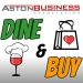 Dine & Buy in Aston Thursday March 16th