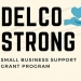 ATTENTION! Delco Strong Round 2 – Small Business Grants