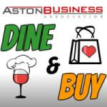 Dine & Buy in Aston